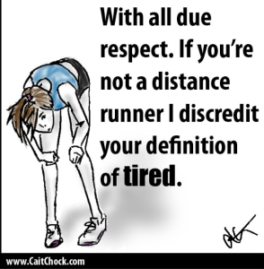 For a humorous,  if somewhat elitist attempt at a runner's definition of 'tired' check out http://caitchock.com/distance-runners-and-a-skewed-tired-scale/